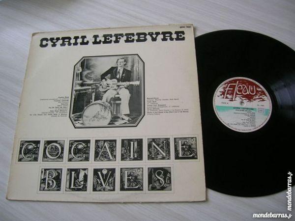 33 TOURS CYRIL LEFEBVRE Cocaïne blues 40 Nantes (44)