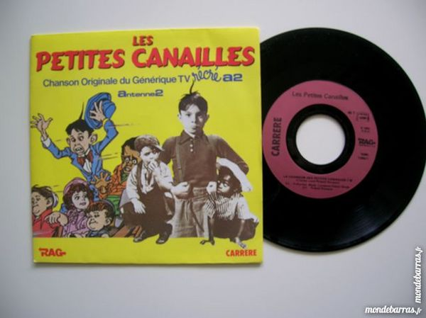 45 TOURS LES PETITES CANAILLES Générique Récré A2 13 Nantes (44)