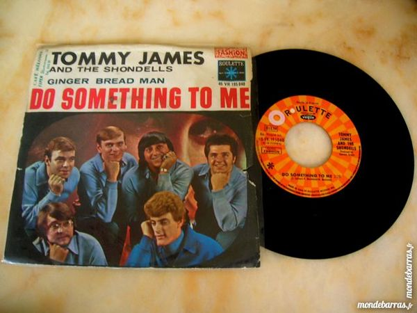 45 TOURS TOMMY JAMES AND THE SHONDELLS Do something to me 10 Nantes (44)