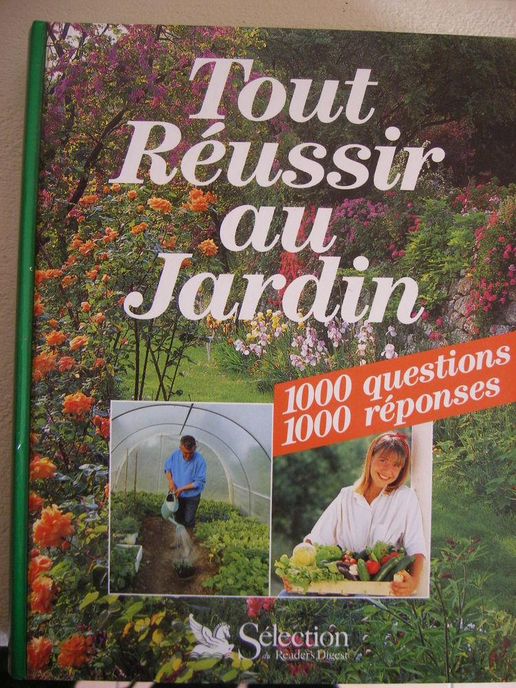 TOUT RÉUSSIR AU JARDIN  - 1000 questions 1000 réponses 7 Saint-Jean (31)