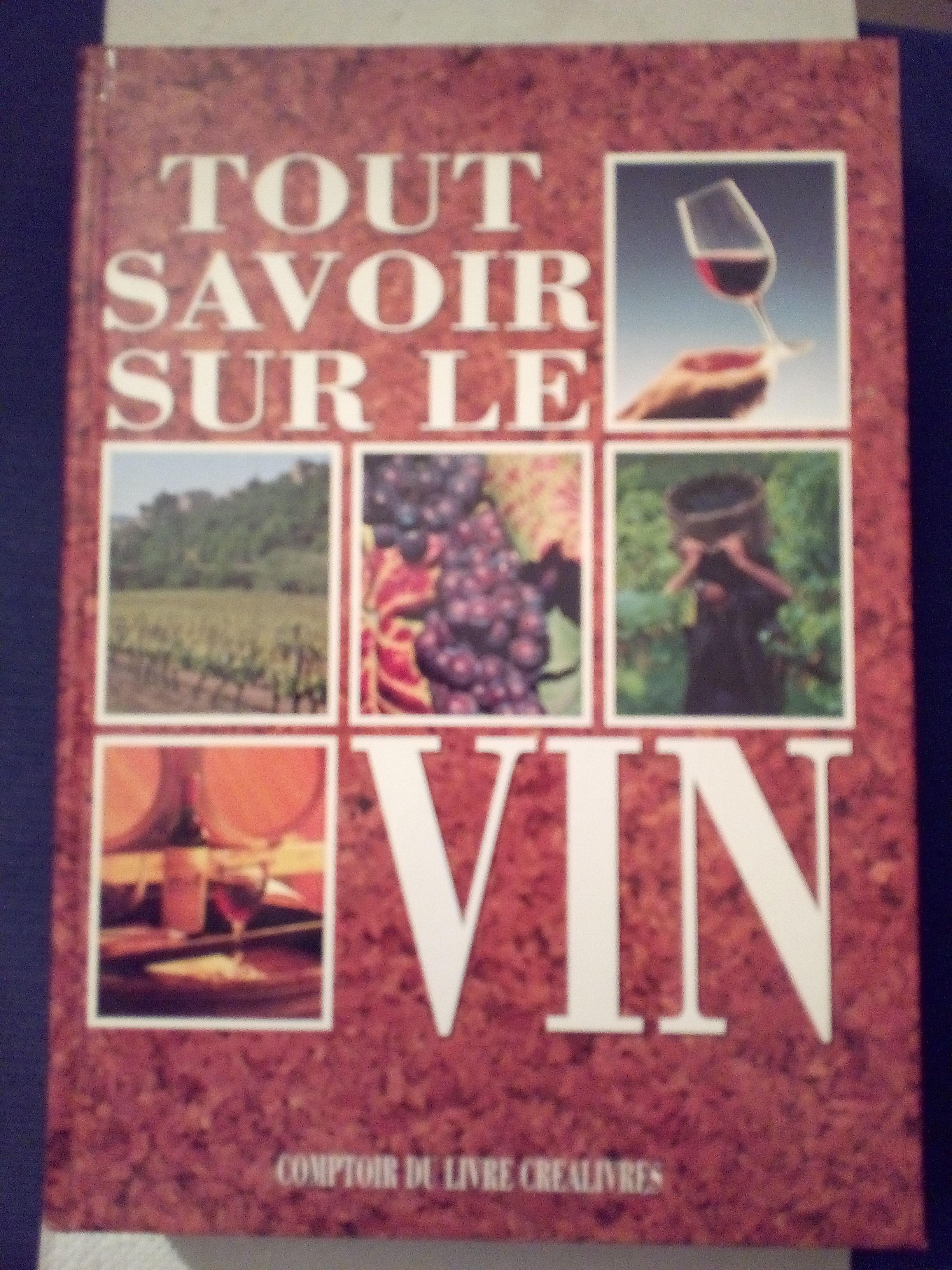 TOUT SAVOIR SUR LE VIN  10 Savigny-sur-Orge (91)