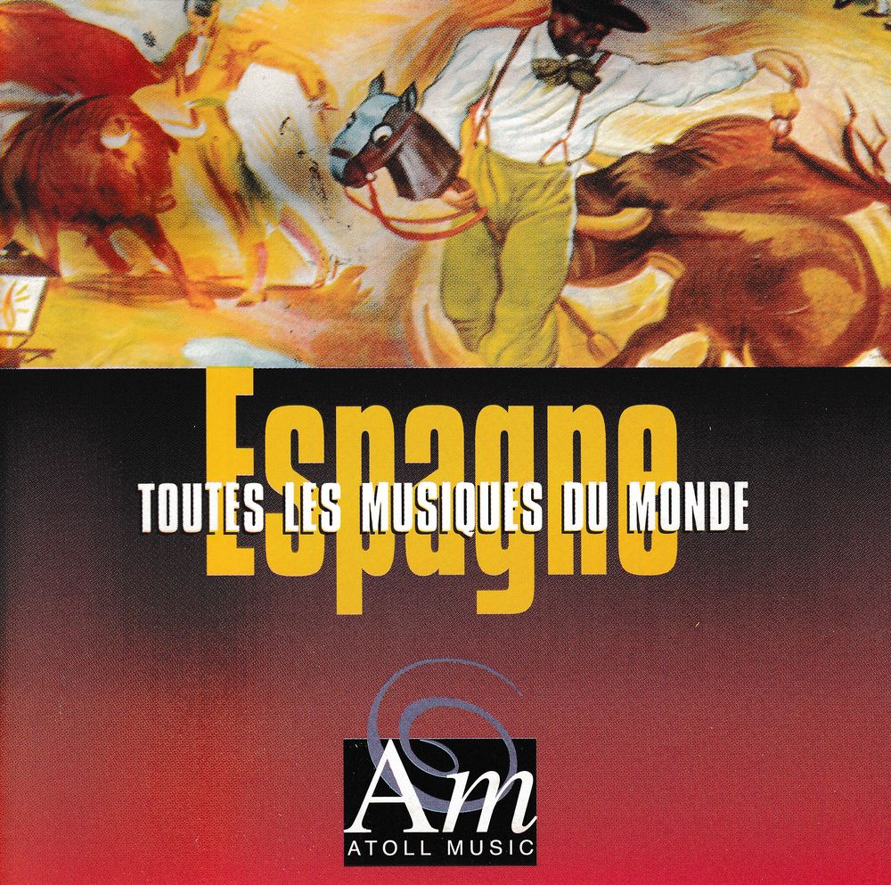 CD   Toutes Les Musiques Du Monde:  Espagne - Y Viva España 5 Antony (92)