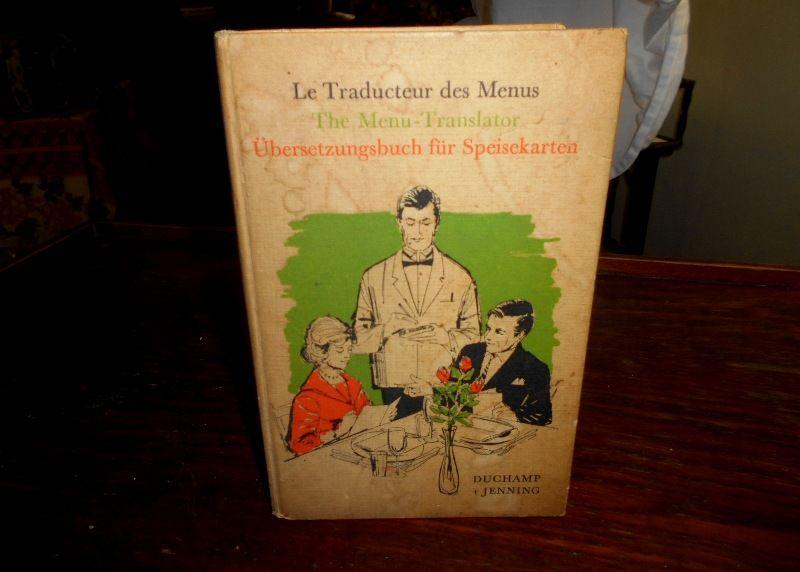 Le traducteur des Menus Duchamp et Jenning 10 Monflanquin (47)