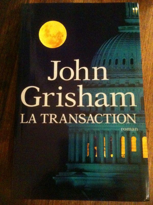 La transaction  : de John Grisham. 14 Asnières-sur-Seine (92)