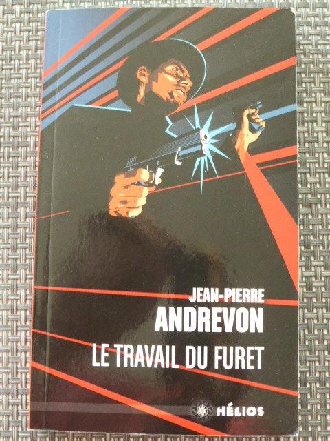 Le travail du furet Jean-Pierre ANDREVON 2 Rueil-Malmaison (92)