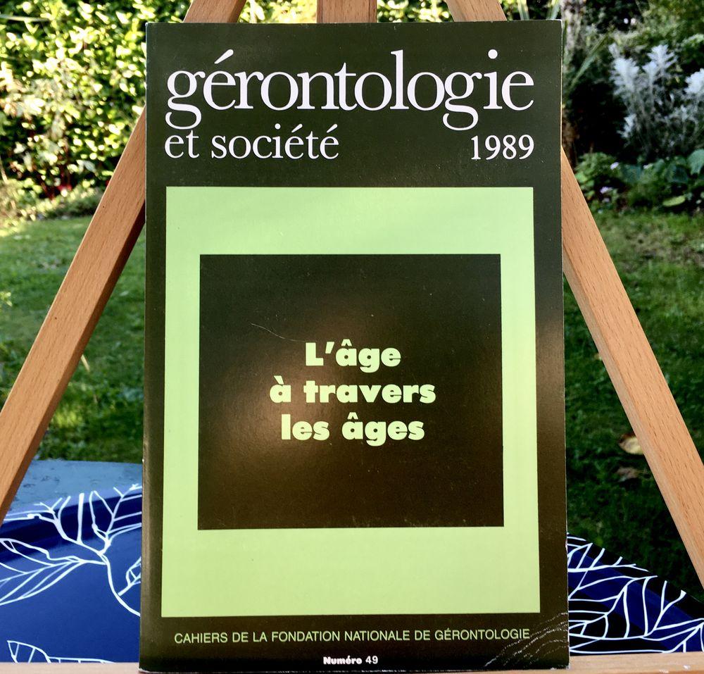L'âge à travers les âges(Gérontologie et Société);Livre neuf 5 L'Isle-Jourdain (32)