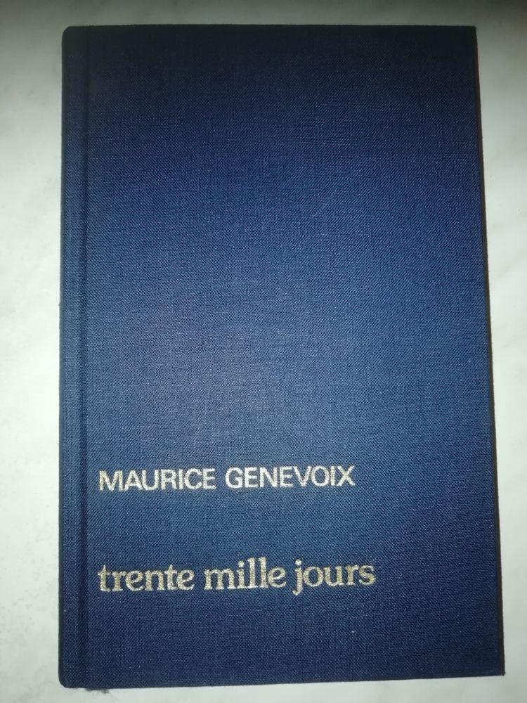 Trente mille jours Maurice Genevoix 5 Montpellier (34)