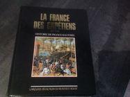 Très beau livre la France des Capétiens . 10 Bollwiller (68)