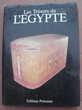 Les trésors de l'EGYPTE / Rosalie David - Editions Princesse Livres et BD