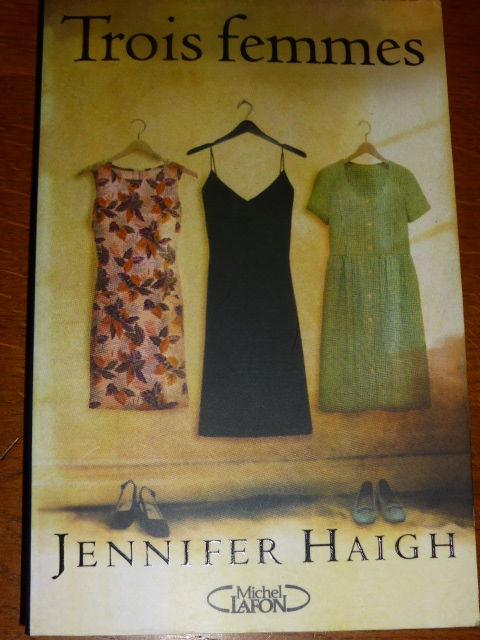 Trois femmes  Jennifer Haigh 5 Rueil-Malmaison (92)