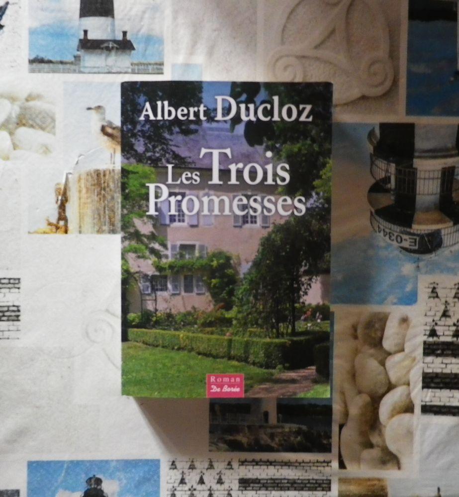 LES TROIS PROMESSES de Albert DUCLOZ Ed. de Borée 5 Bubry (56)