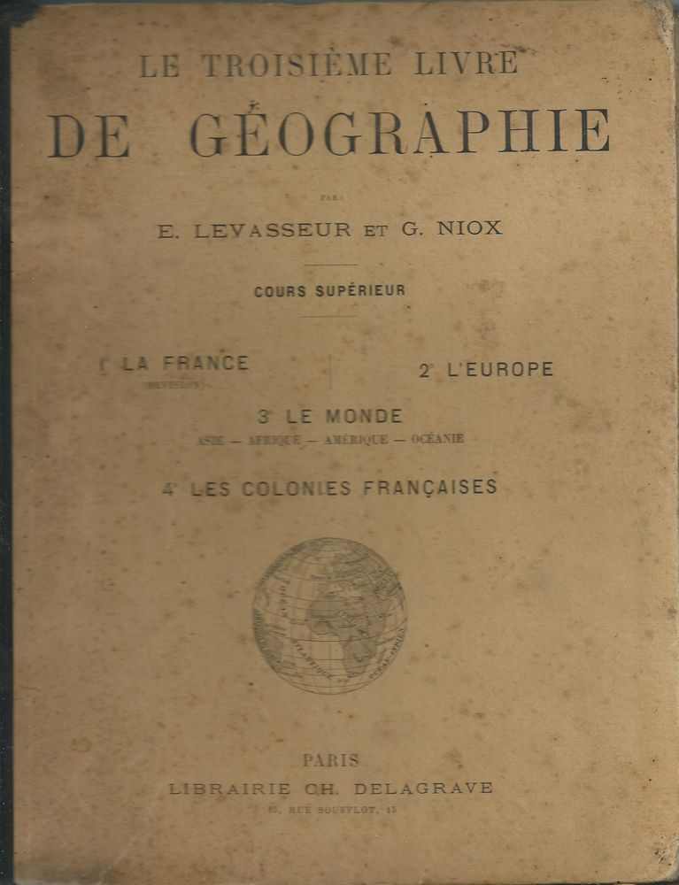 Le troisième livre de géographie 1906 Livres et BD