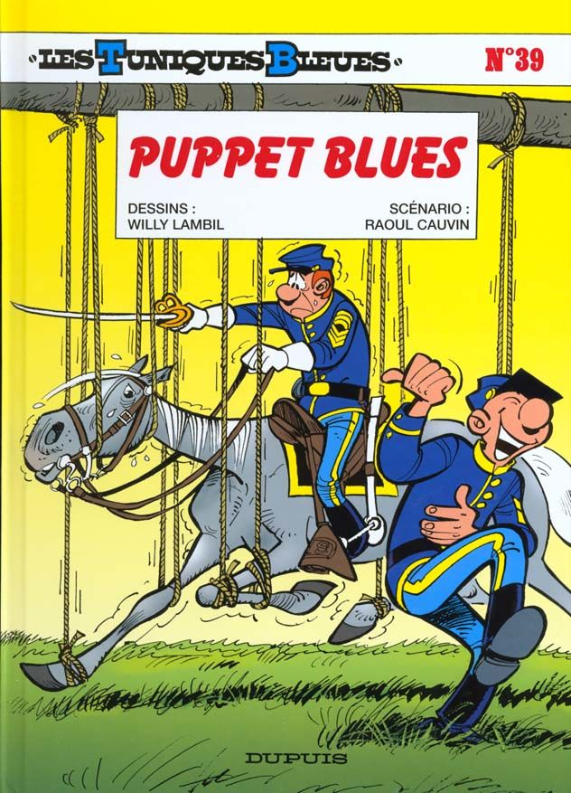 Les Tuniques Bleues T.39 ; puppet blues 10 Bourg-du-Bost (24)