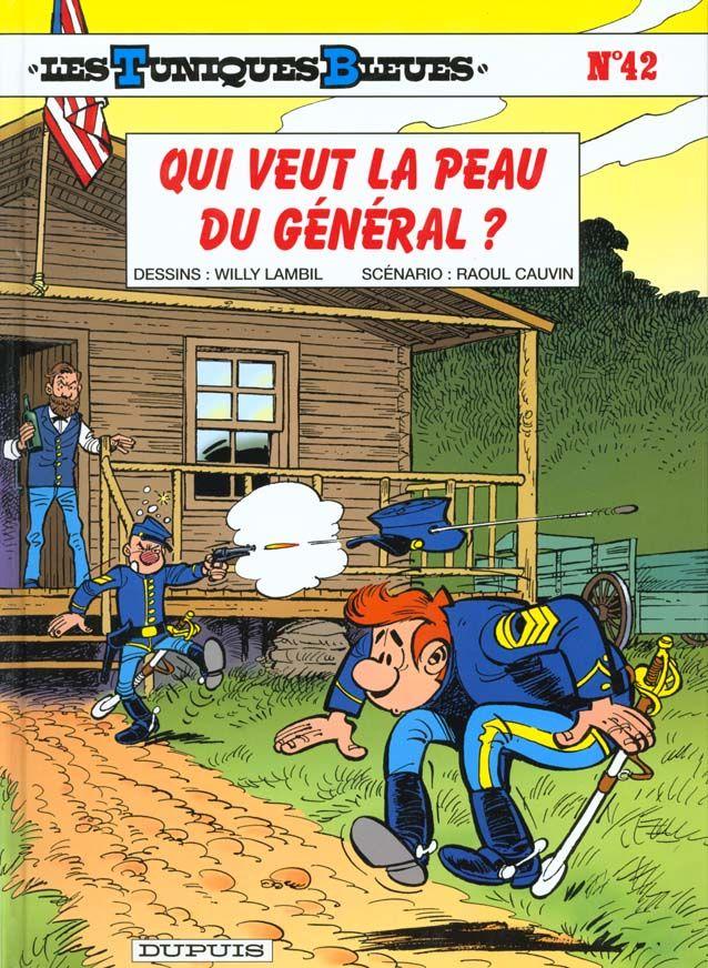 Les Tuniques Bleues T.42 ; qui veut la peau du général ? 10 Bourg-du-Bost (24)