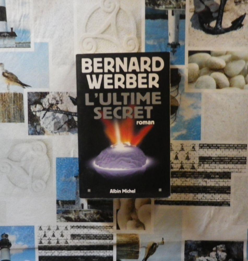 L'ULTIME SECRET de Bernard WERBER Ed. Albin Michel 5 Bubry (56)