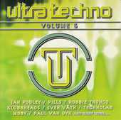 CD    Ultra Techno   -   Volume 6 8 Bagnolet (93)