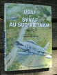 USAF et SVNAF au Sud - Vietnam
