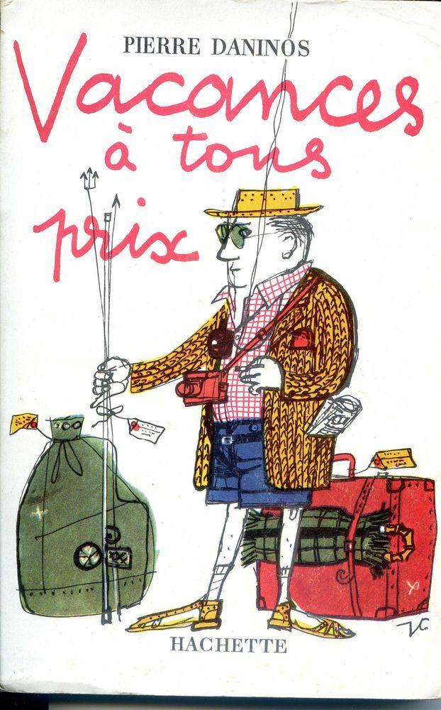 Vacances à tous prix - Pierre Daninos, Livres et BD