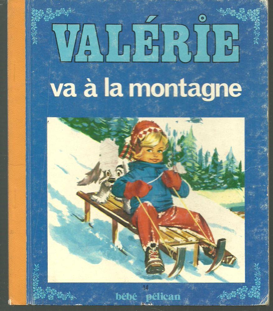 VALERIE va à la montagne BEBE PELICAN 1982 Livres et BD