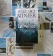 LA VALLEE de Bernard MINIER Ed. de Noyelles
