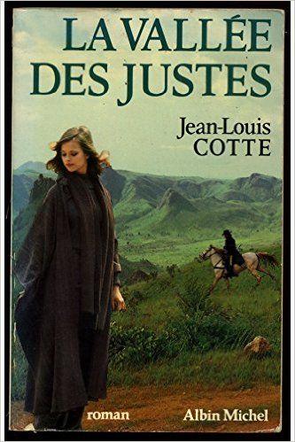 la vallée des justes de J.Louis COTTE 1977 Livres et BD