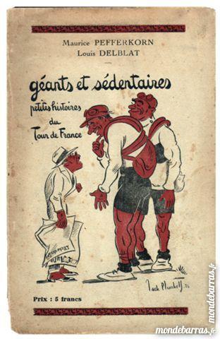 Vélo: Livre sur le TOUR DE FRANCE publié vers 1926 150 Tours (37)
