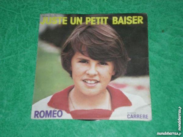 VENDS 45 TOURS ROMEO « JUSTE UN PETIT BAISER » 1 Saleilles (66)