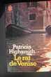 Le rat de Venise - Patricia Highsmith,