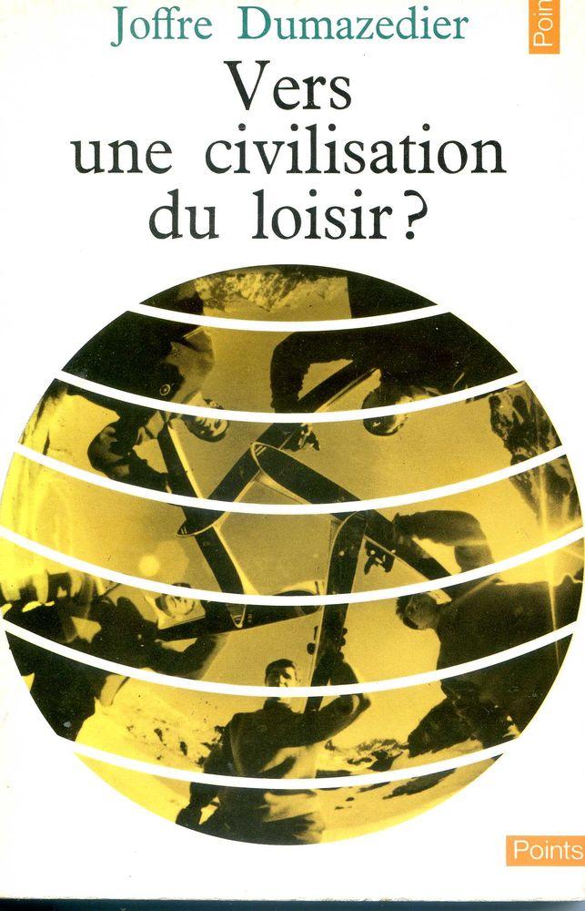 Vers une civilisation de loisirs ? Joffre Dumazedier, 5 Rennes (35)