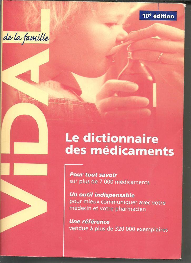 VIDAL DE LA FAMILLE Le dictionnaire des médicaments 10e édit 8 Montauban (82)