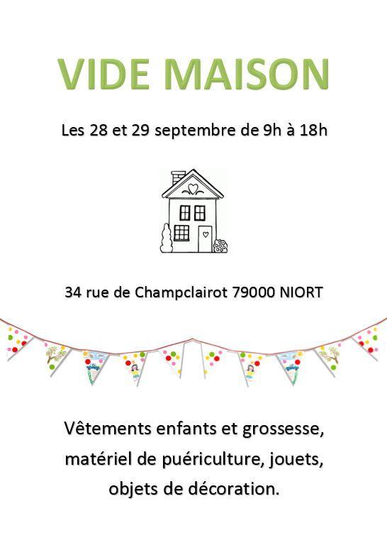 Vide maison spécial Puériculture  1 Niort (79)