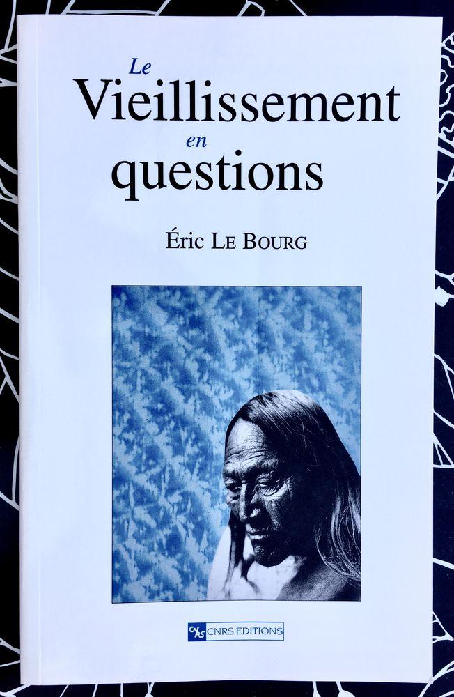 Le Vieillissement en questions d'Eric Le Bourg,Livre neuf  6 L'Isle-Jourdain (32)