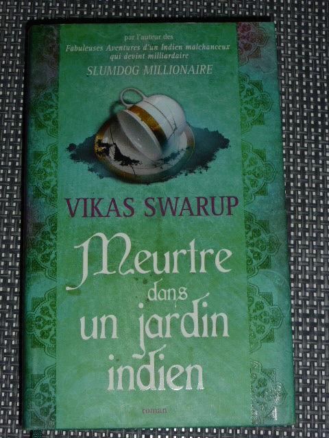 Vikas SWARUP  Meurtre dans un jardin indien 5 Rueil-Malmaison (92)