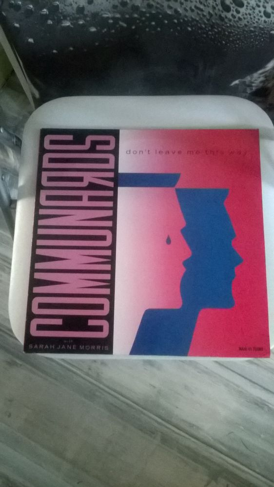 Vinyle Maxi 45 T THE COMMUNARDS DON T LEAVE ME THIS WAY 19 7 Talange (57)