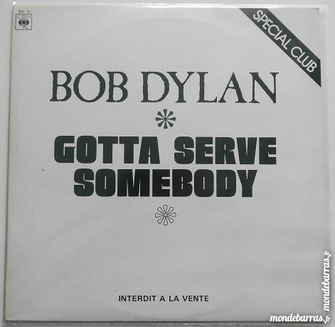 Vinyle maxi 45t / BOB DYLAN / Gotta serve somebody 15 Les Pennes-Mirabeau (13)