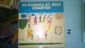 Vinyle 50 Rondes Et Jeux Chantés 15 Talange (57)
