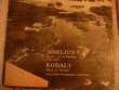 Vinyle : SIBELIUS ET KODALI