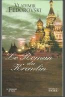 Vladimir FEDOROVSKI Le roman du kremlin  4 Montauban (82)