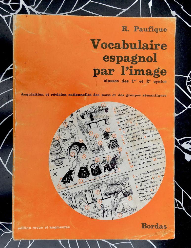 Vocabulaire espagnol par l'image de R.Paufique, Livre relié  7 L'Isle-Jourdain (32)
