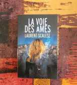 LA VOIE DES AMES de Laurent SCALESE France Loisirs 10 Attainville (95)