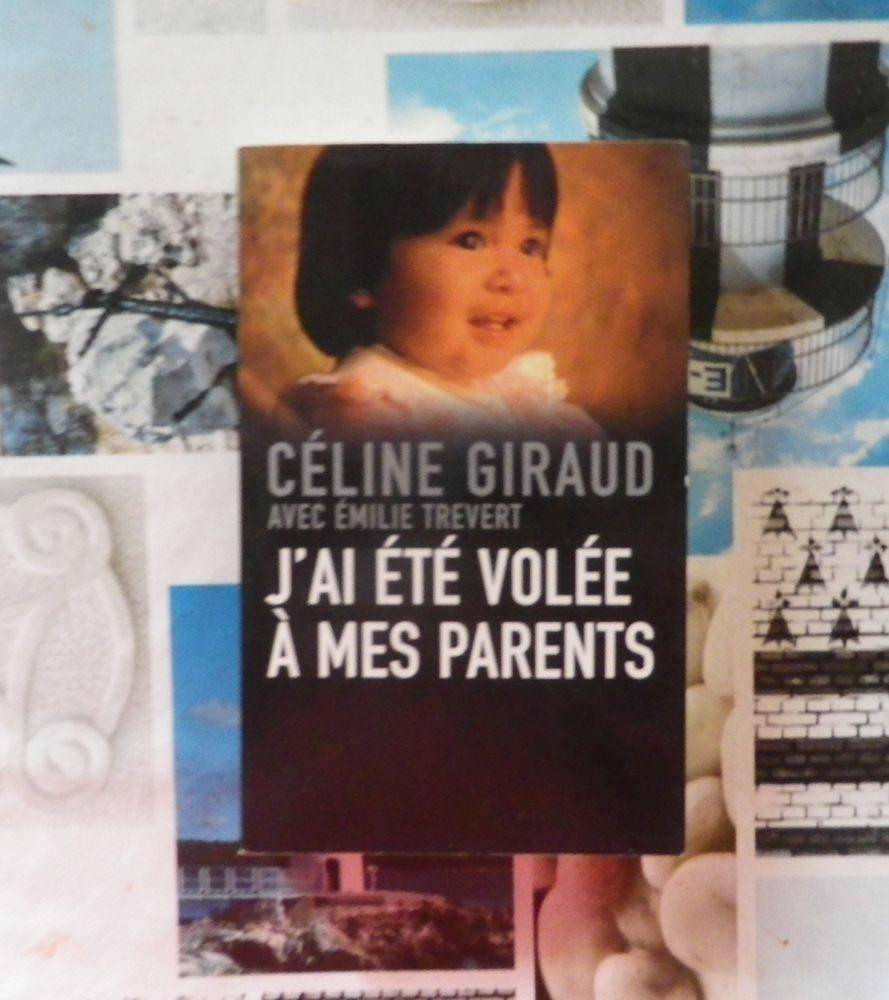 J'AI ETE VOLEE A MES PARENTS par Céline GIRAUD 4 Bubry (56)