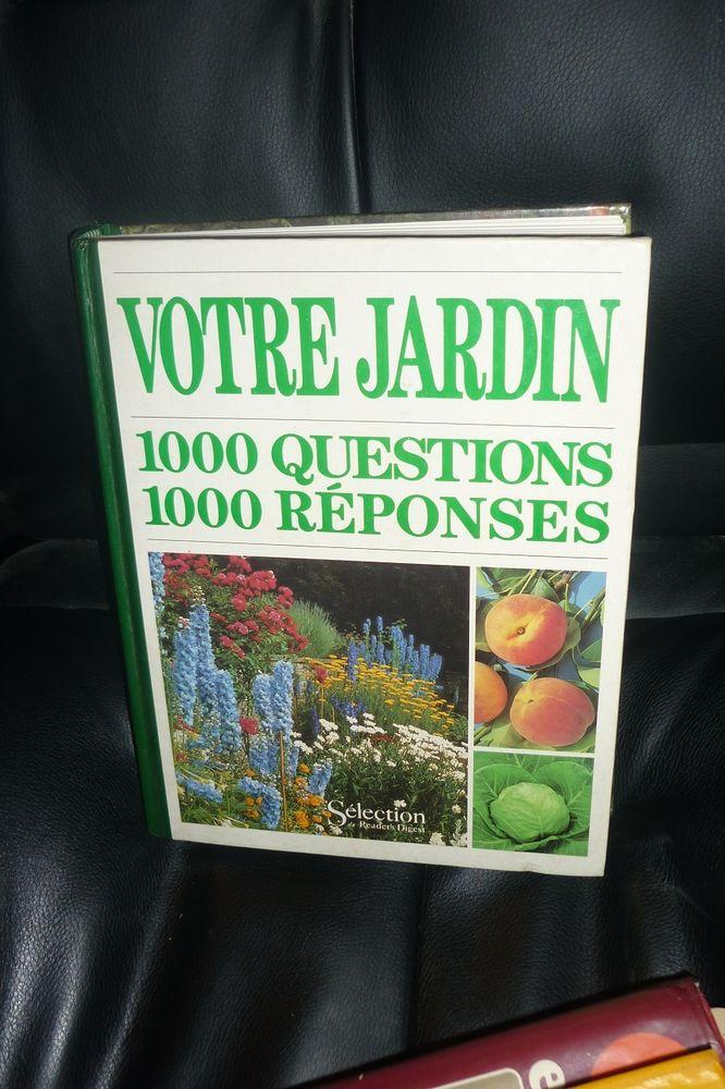Votre jardin 1000 questions 1000 réponses 5 Agen (47)