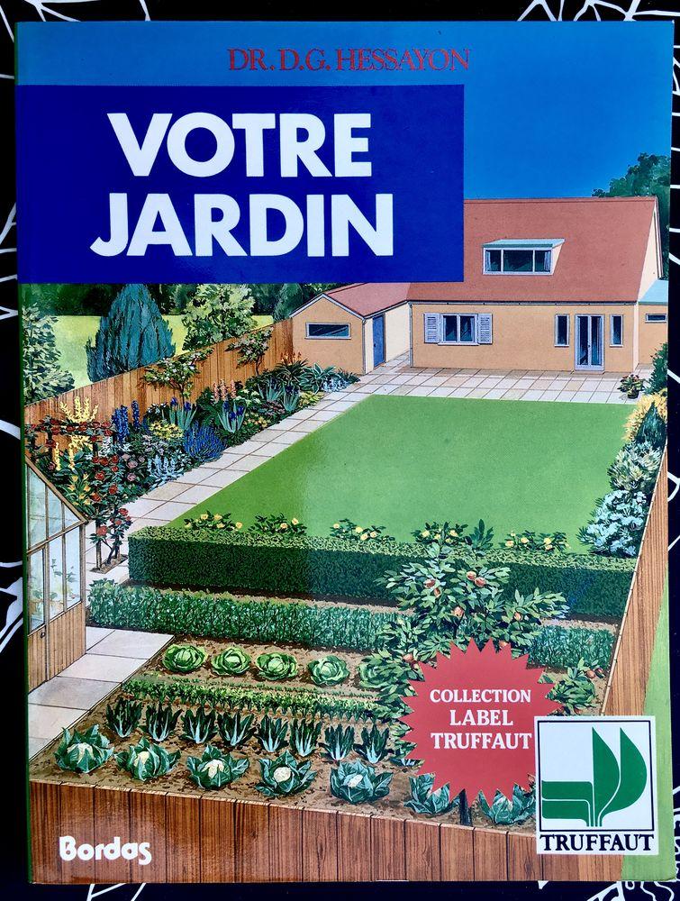 VOTRE JARDIN de Hessayon; Livre broché Neuf de 128 pages  5 L'Isle-Jourdain (32)
