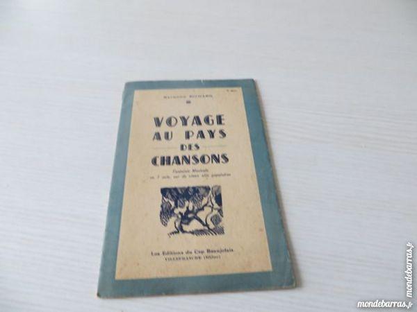 Voyage au pays des chansons. Richard Raymond 5 Le Mans (72)