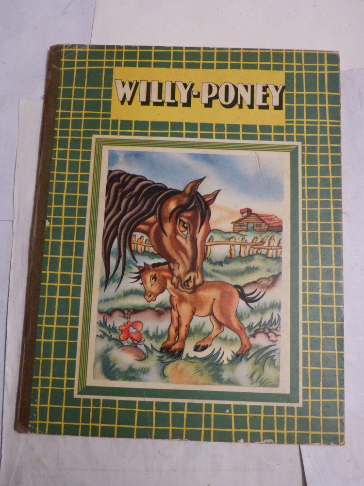 WILLY PONEY  livre d'enfant 1953 8 Brest (29)