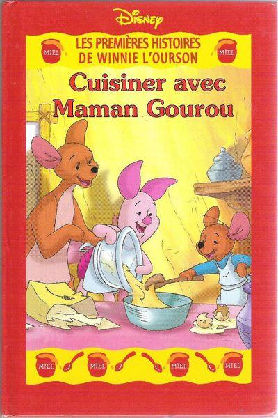 Winnie l'Ourson : Cuisiner avec Maman Gourou (Disney) 2 Balma (31)