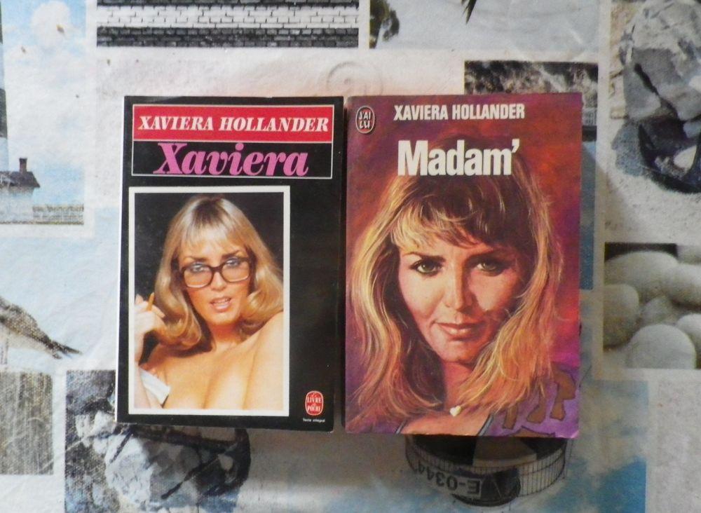 2 Xaviera HOLLANDER : XAVIERA et MADAM' 3 Bubry (56)
