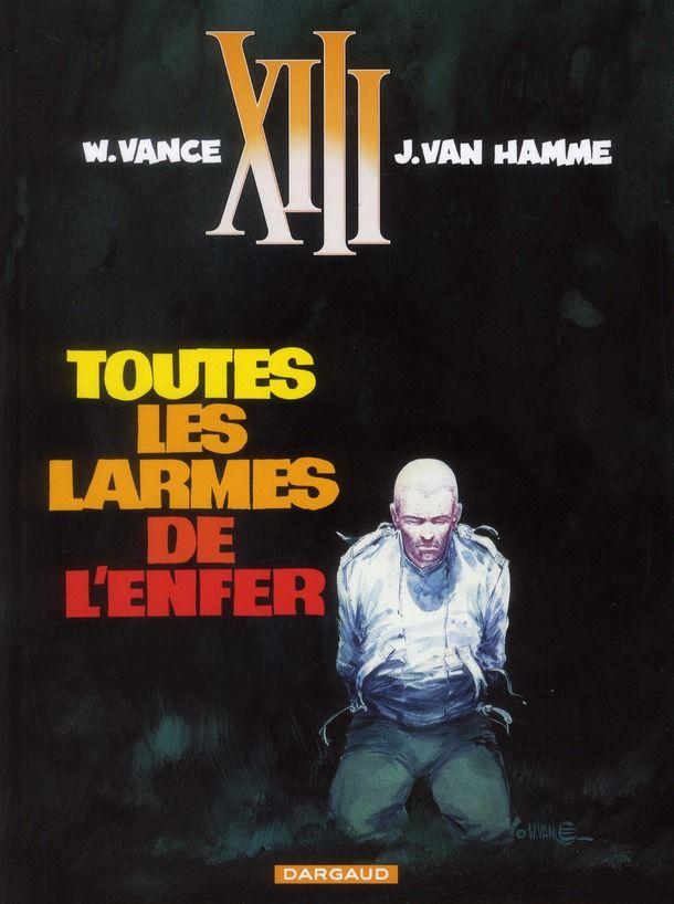 XIII T.3 ; toutes les larmes de l'enfer 10 Bourg-du-Bost (24)