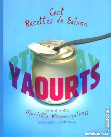 YAOURTS - RECETTES DE CUISINE 13 Laon (02)