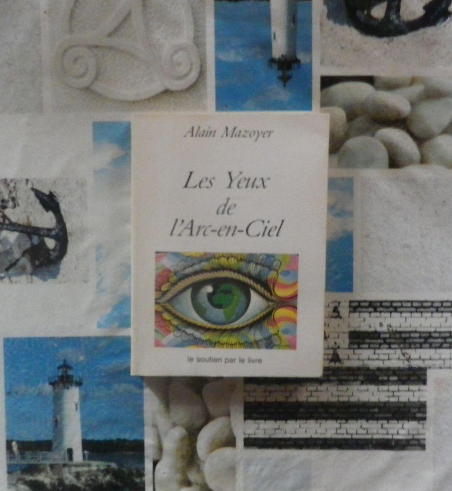 LES YEUX DE L'ARC-EN-CIEL de Alain MAZOYER  5 Bubry (56)